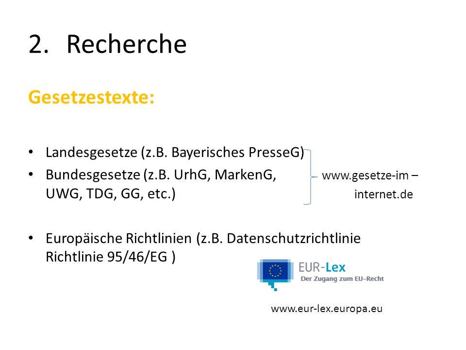 Recherche Gesetzestexte: Landesgesetze (z.B. Bayerisches PresseG)