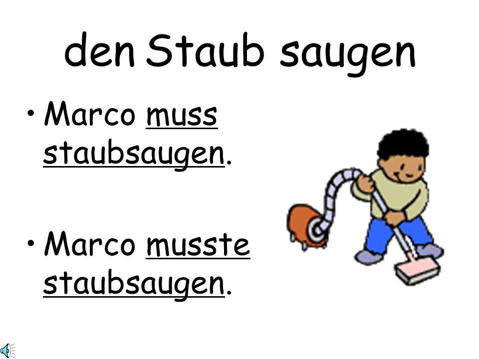 Marco muss staubsaugen.