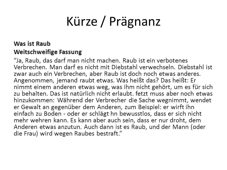 Kürze / Prägnanz