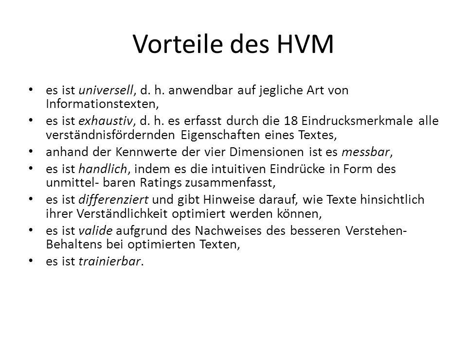 Vorteile des HVM es ist universell, d. h. anwendbar auf jegliche Art von Informationstexten,