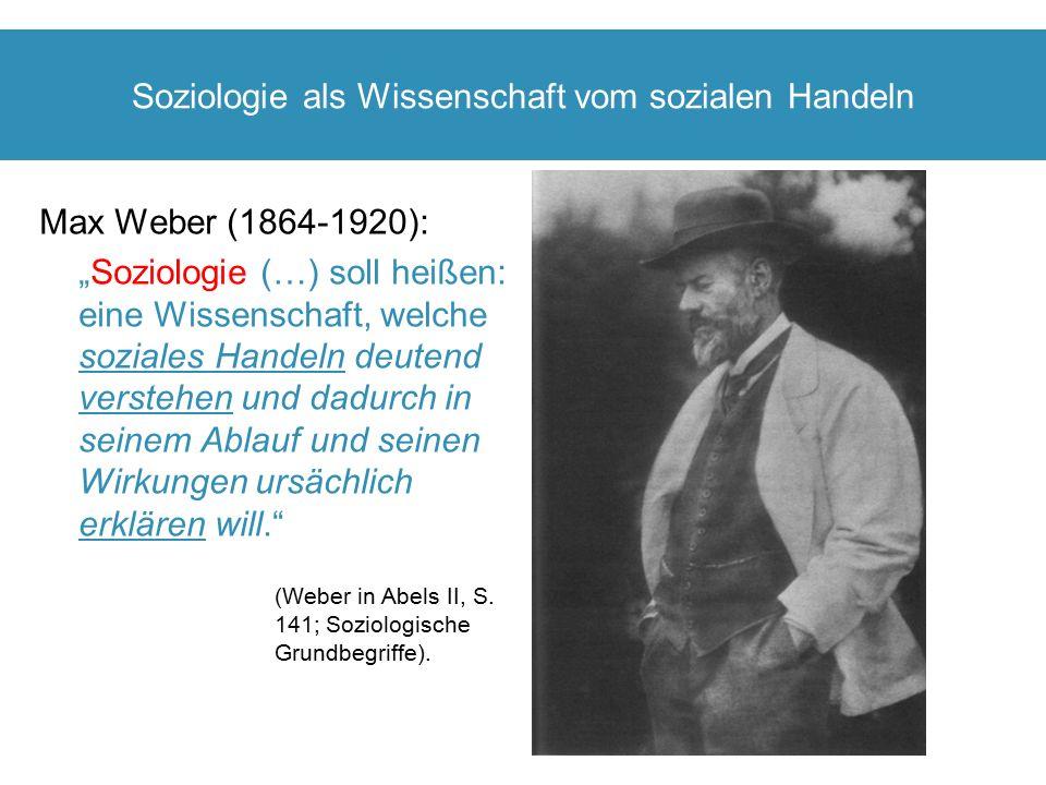 Soziologie als Wissenschaft vom sozialen Handeln