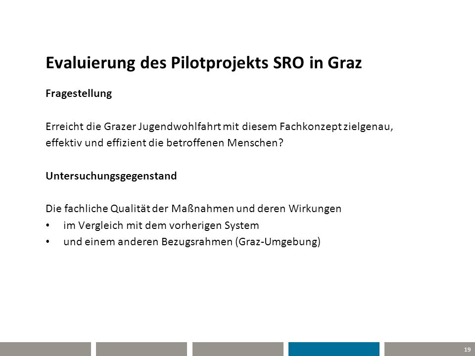 Evaluierung des Pilotprojekts SRO in Graz