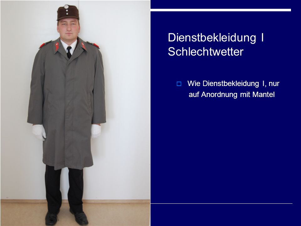 Dienstbekleidung I Schlechtwetter