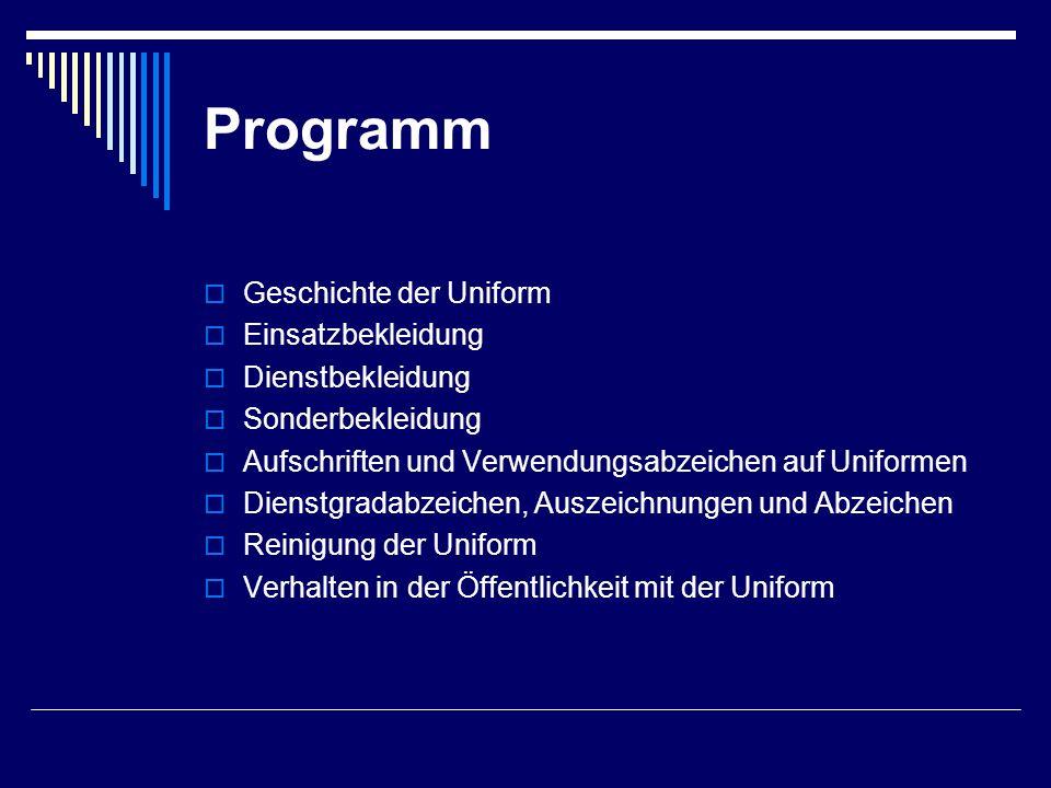 Programm Geschichte der Uniform Einsatzbekleidung Dienstbekleidung