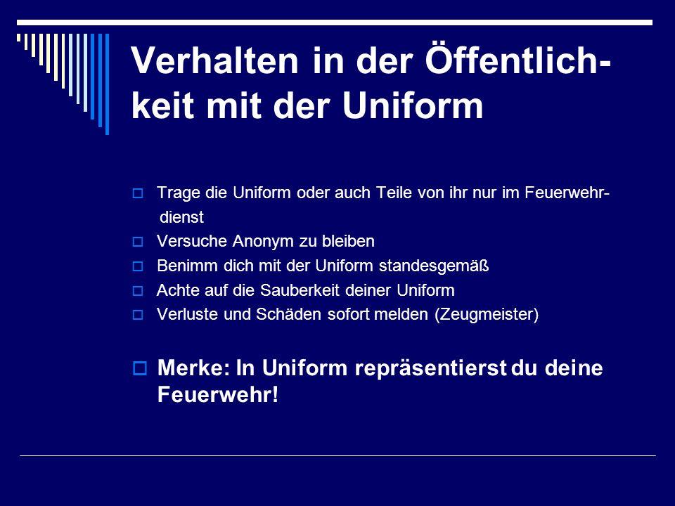 Verhalten in der Öffentlich- keit mit der Uniform