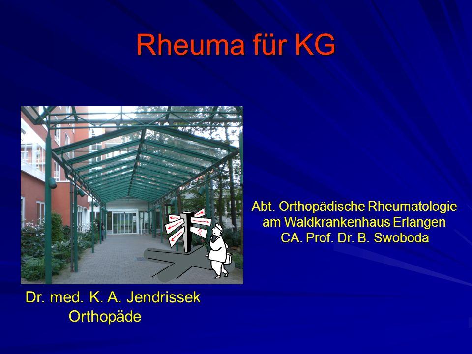 Rheuma für KG Dr. med. K. A. Jendrissek Orthopäde