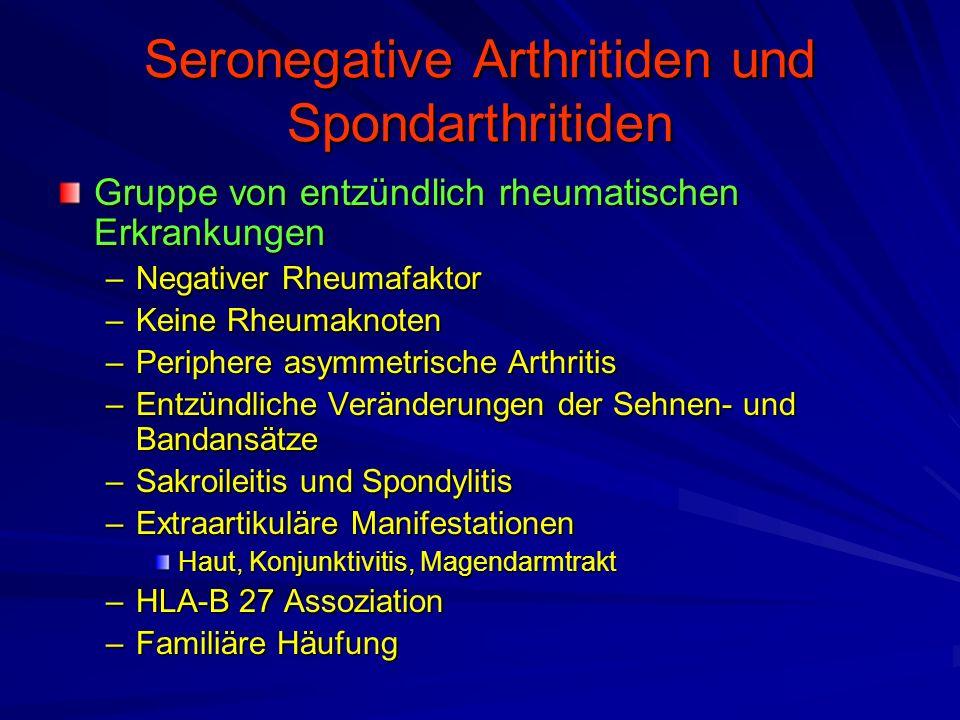 Seronegative Arthritiden und Spondarthritiden