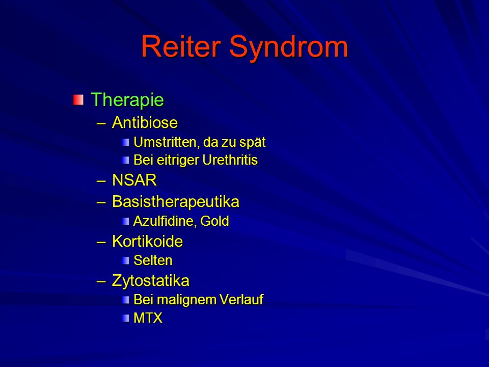 Reiter Syndrom Therapie Antibiose NSAR Basistherapeutika Kortikoide