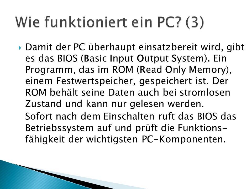 Wie funktioniert ein PC (3)