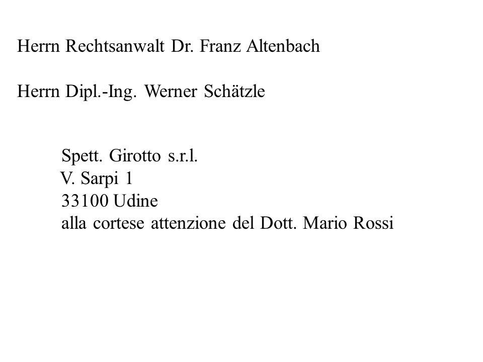 Herrn Rechtsanwalt Dr. Franz Altenbach