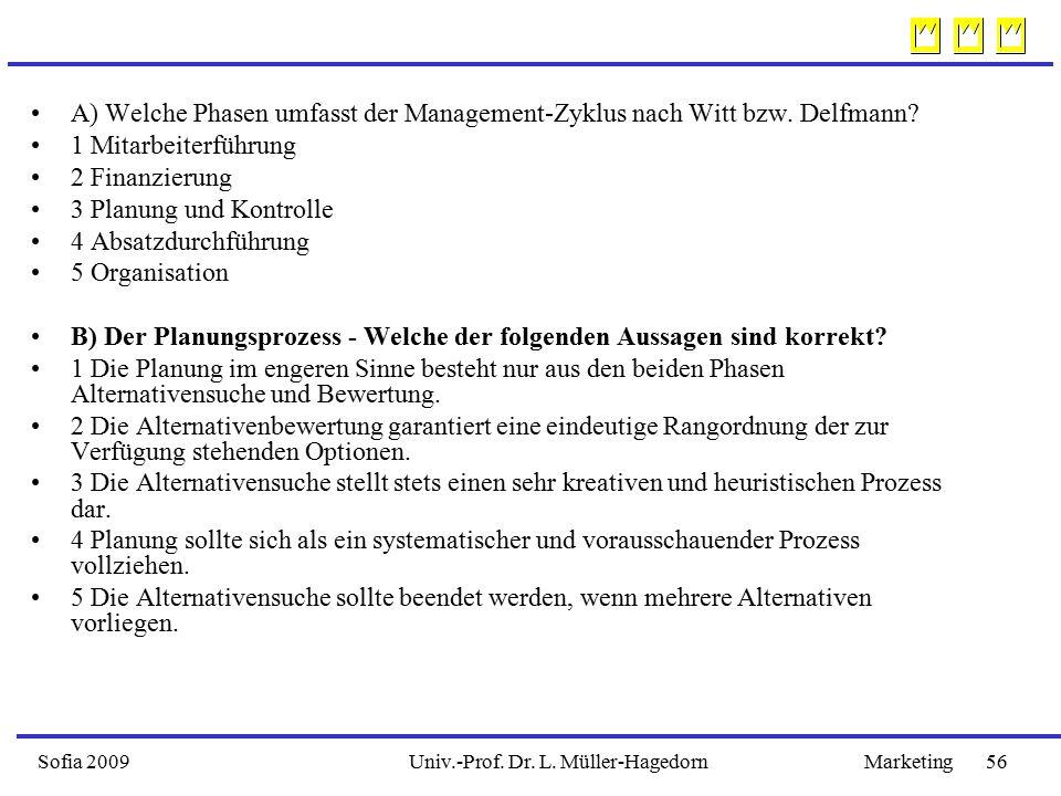 B) Der Planungsprozess - Welche der folgenden Aussagen sind korrekt