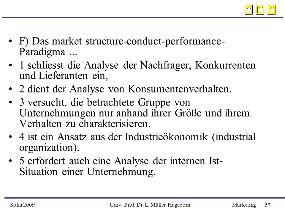 F) Das market structure-conduct-performance-Paradigma ...