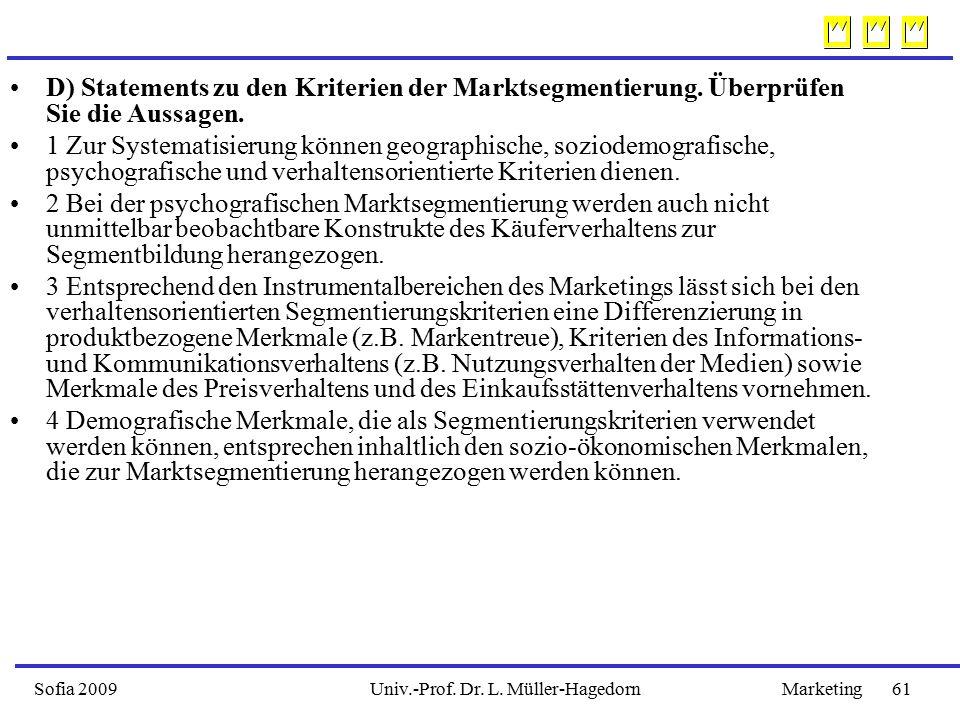 D) Statements zu den Kriterien der Marktsegmentierung