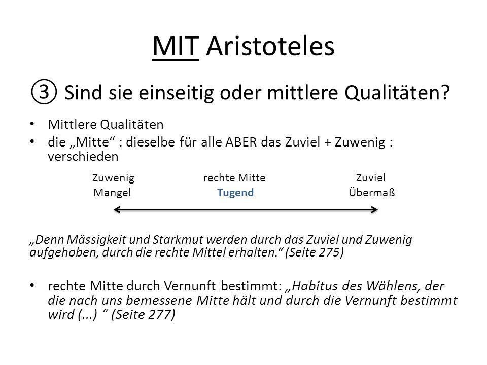 MIT Aristoteles Sind sie einseitig oder mittlere Qualitäten