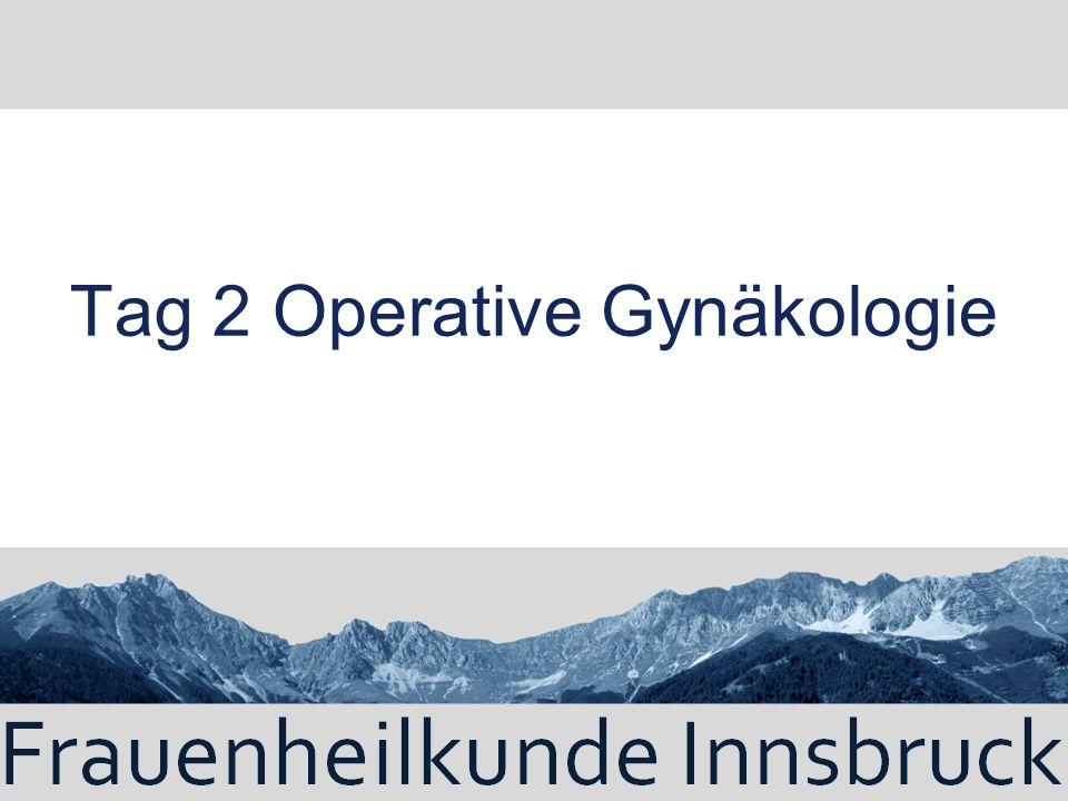 Tag 2 Operative Gynäkologie