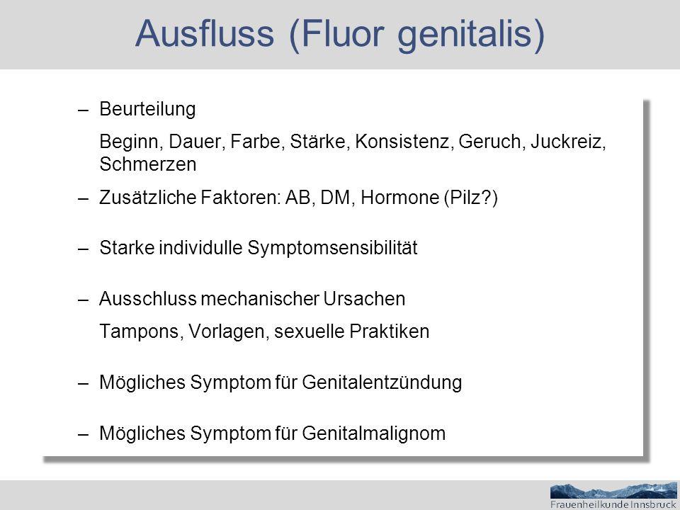 Ausfluss (Fluor genitalis)