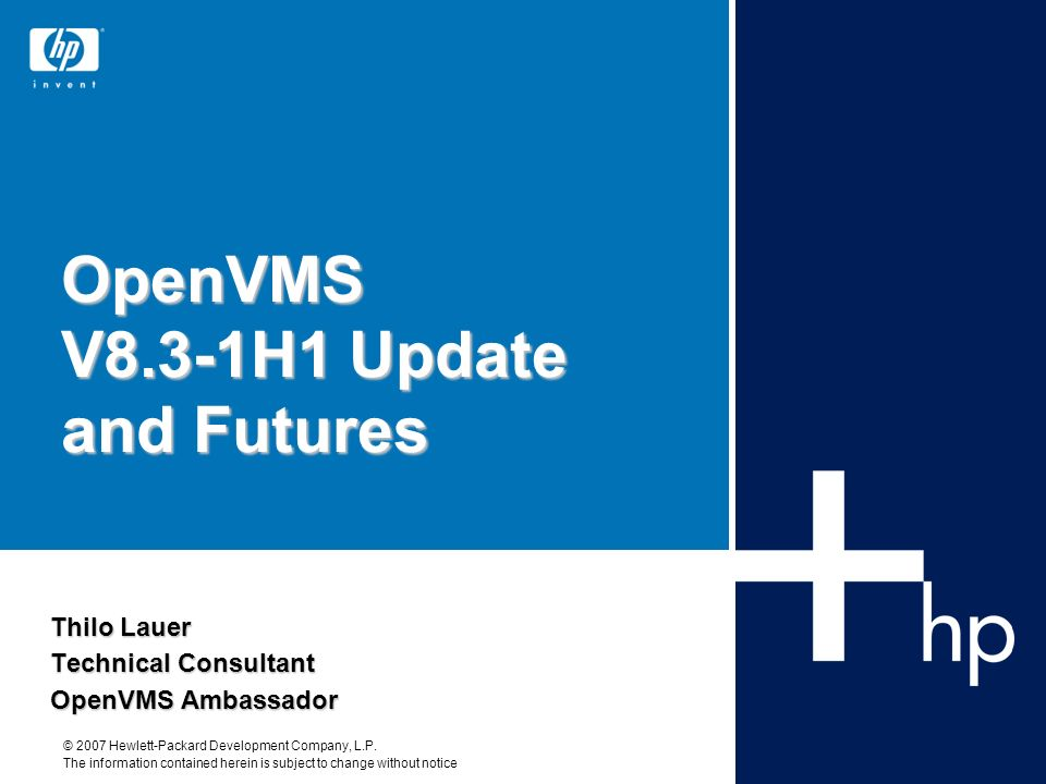 OpenVMS V8.3-1H1 Update and Futures