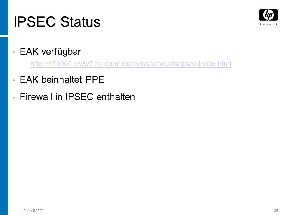 IPSEC Status EAK verfügbar EAK beinhaltet PPE