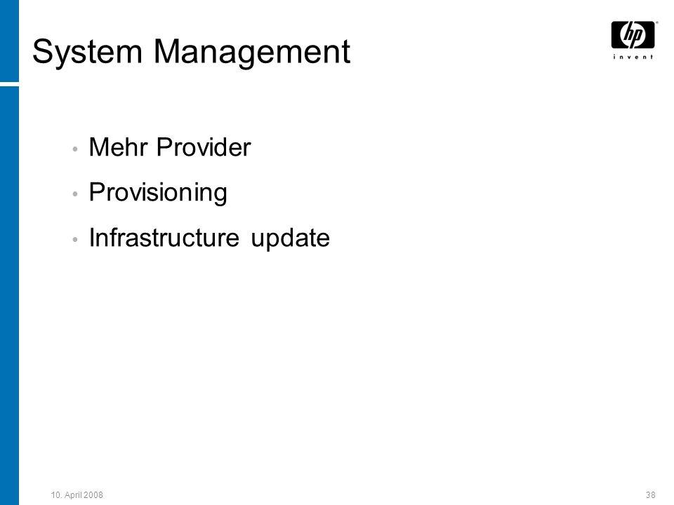 System Management Mehr Provider Provisioning Infrastructure update