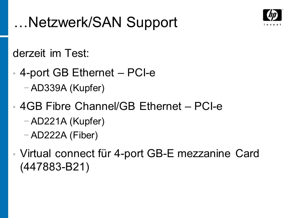 …Netzwerk/SAN Support