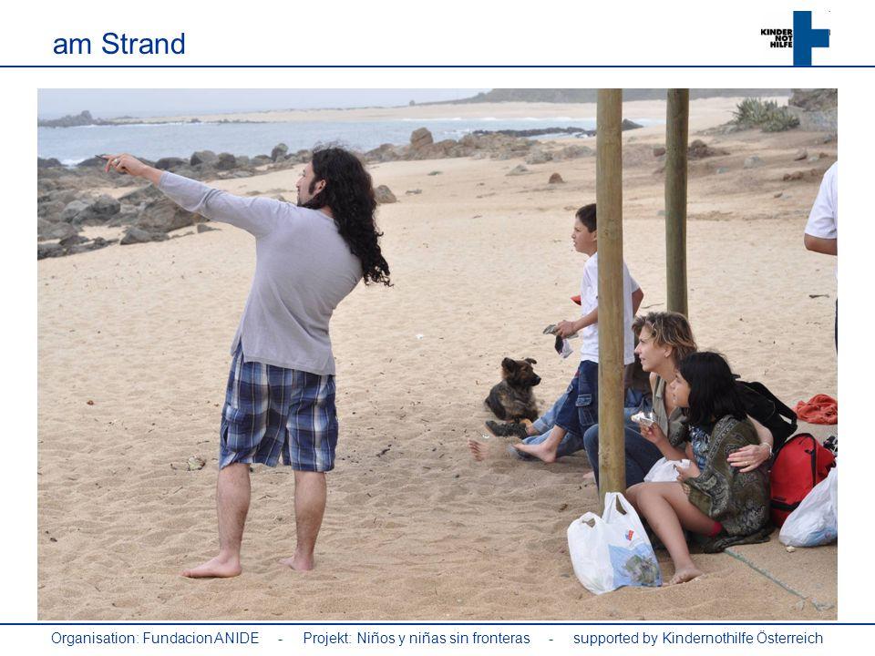am Strand Organisation: Fundacion ANIDE - Projekt: Niños y niñas sin fronteras - supported by Kindernothilfe Österreich.