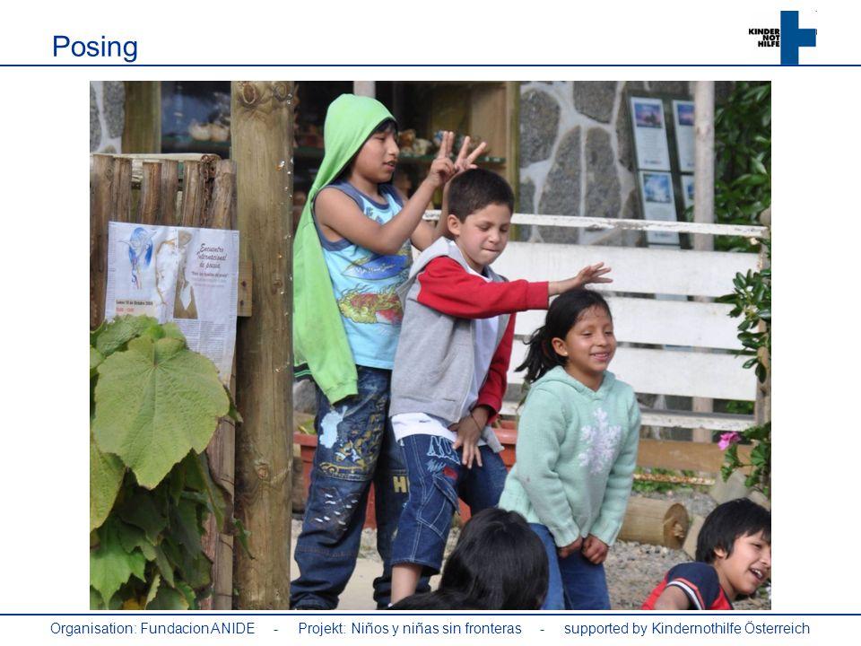 Posing Organisation: Fundacion ANIDE - Projekt: Niños y niñas sin fronteras - supported by Kindernothilfe Österreich.
