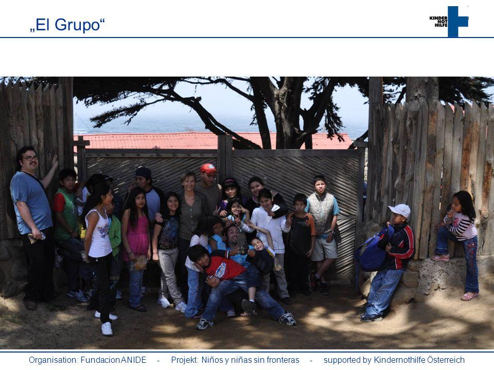 """""""El Grupo Organisation: Fundacion ANIDE - Projekt: Niños y niñas sin fronteras - supported by Kindernothilfe Österreich."""
