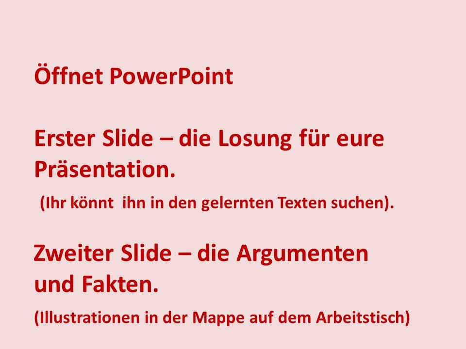 Öffnet PowerPoint Erster Slide – die Losung für eure Präsentation