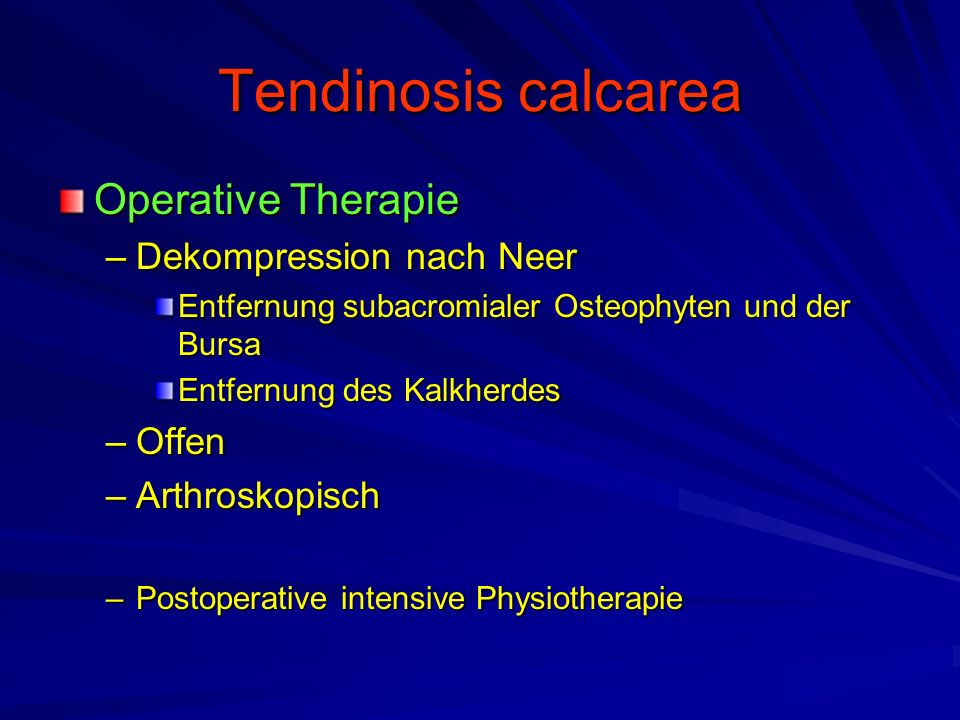 Tendinosis calcarea Operative Therapie Dekompression nach Neer Offen
