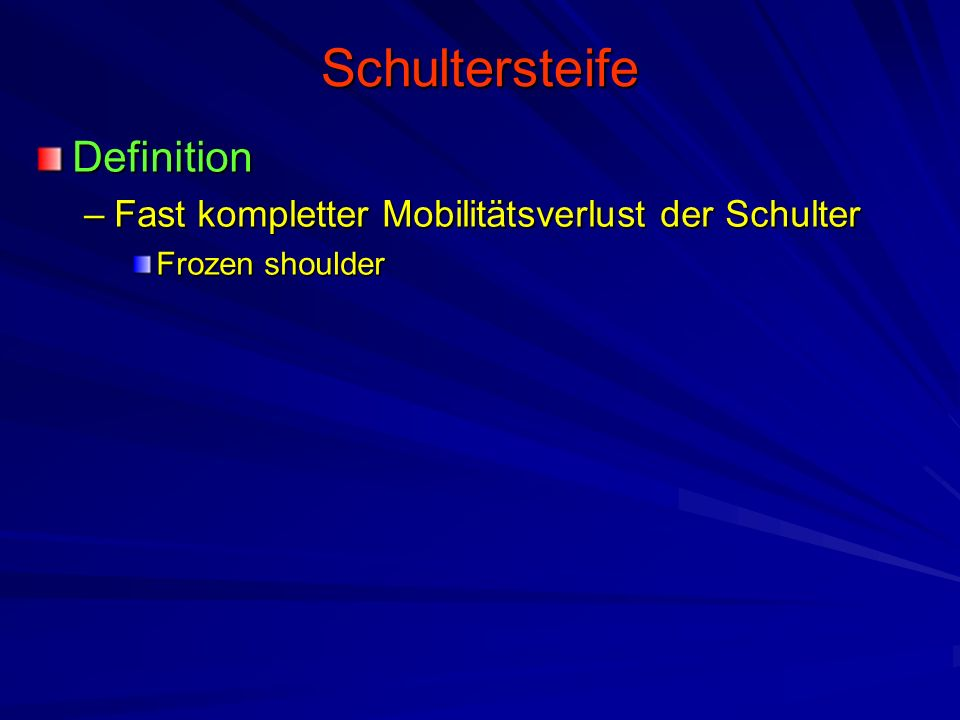 Schultersteife Definition
