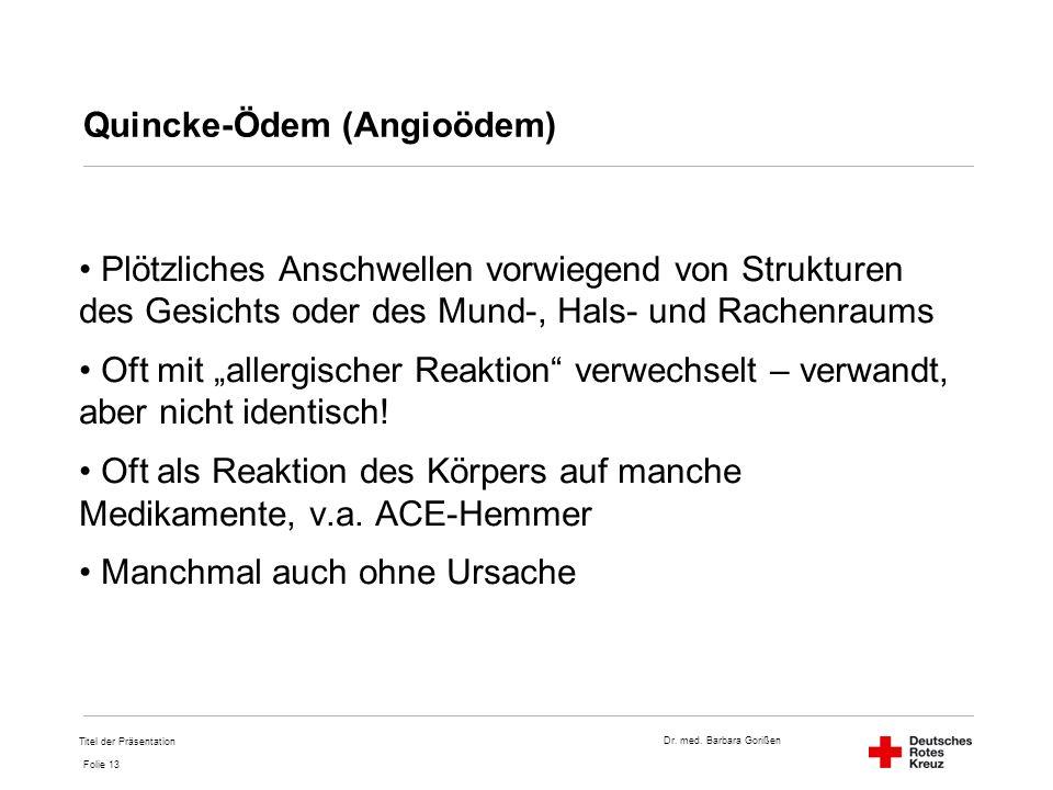 Quincke-Ödem (Angioödem)