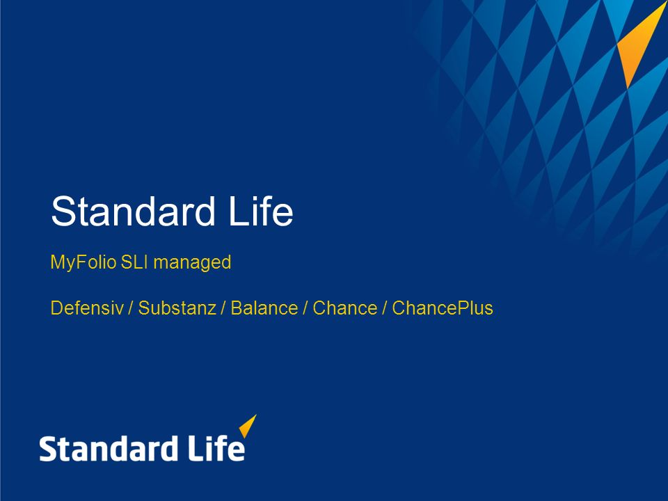 Standard Life MyFolio SLI managed Defensiv / Substanz / Balance / Chance / ChancePlus