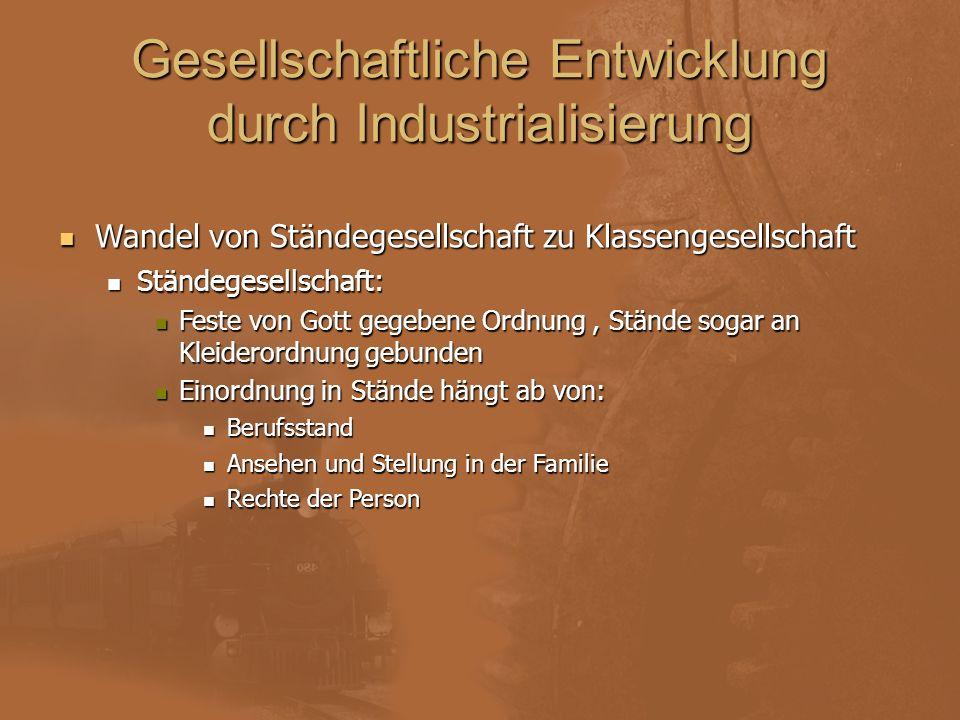 Gesellschaftliche Entwicklung durch Industrialisierung