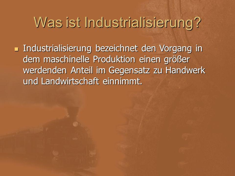 Was ist Industrialisierung