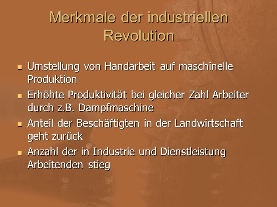 Merkmale der industriellen Revolution