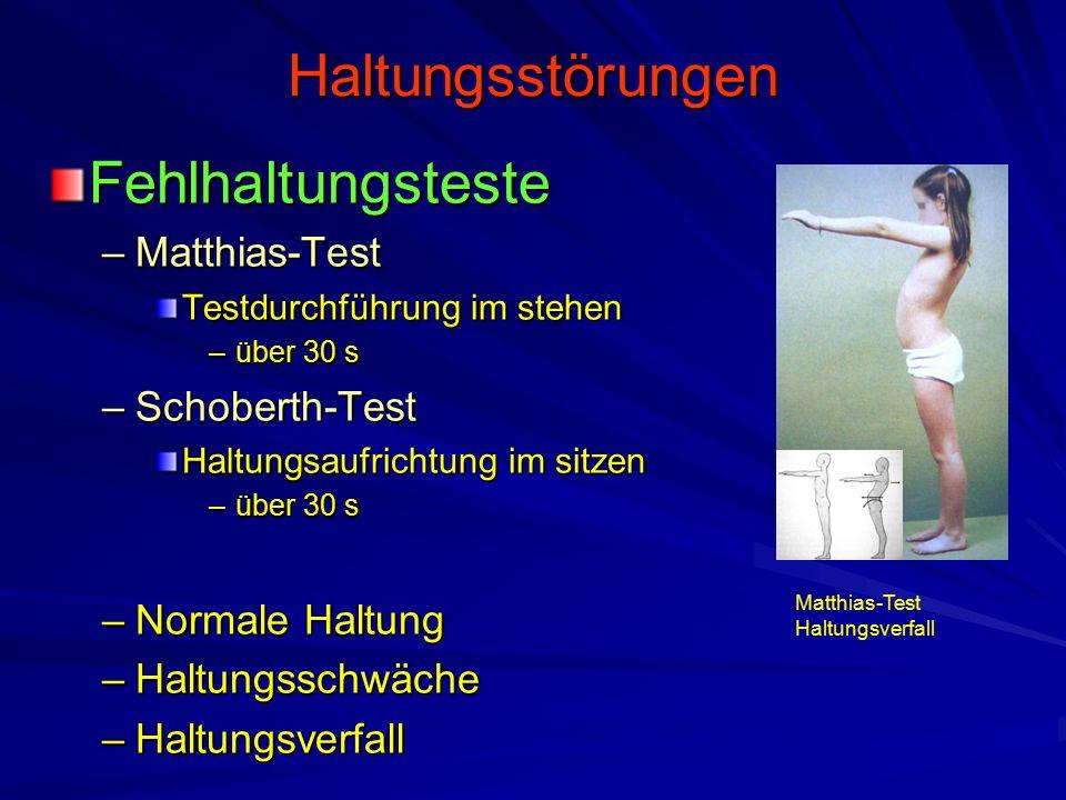 Haltungsstörungen Fehlhaltungsteste Matthias-Test Schoberth-Test