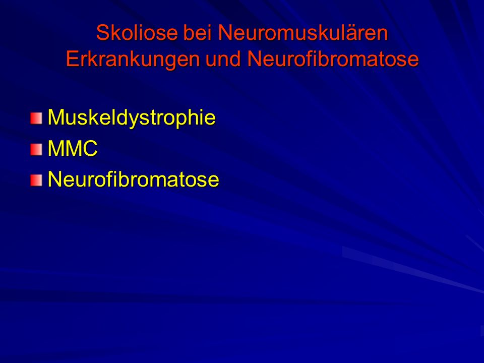 Skoliose bei Neuromuskulären Erkrankungen und Neurofibromatose