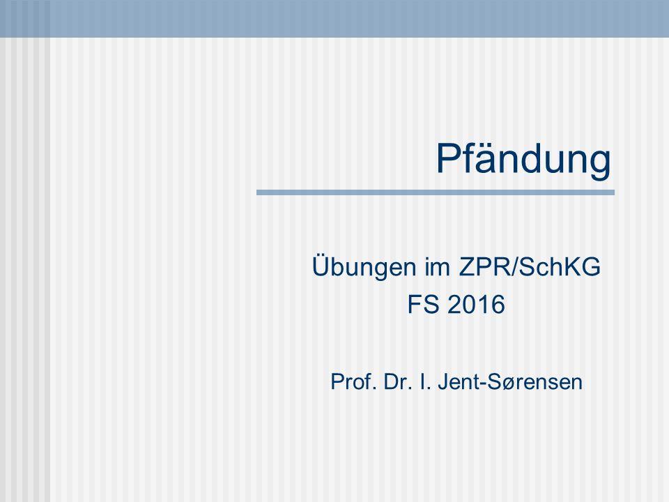 Übungen im ZPR/SchKG FS 2016 Prof. Dr. I. Jent-Sørensen