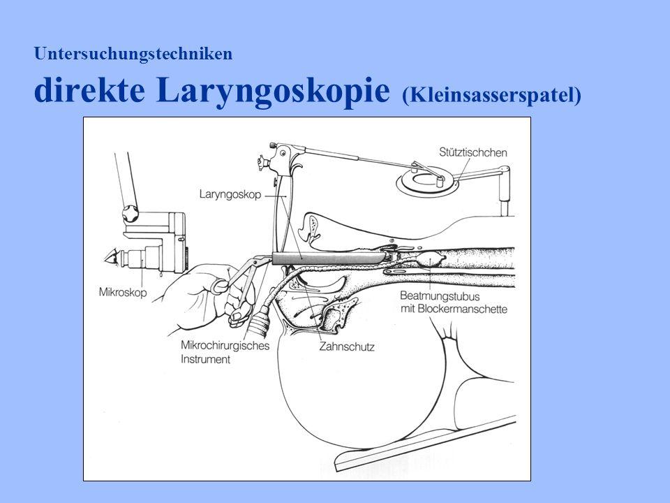 direkte Laryngoskopie (Kleinsasserspatel)