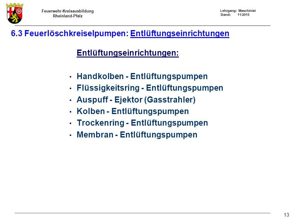 6.3 Feuerlöschkreiselpumpen: Entlüftungseinrichtungen