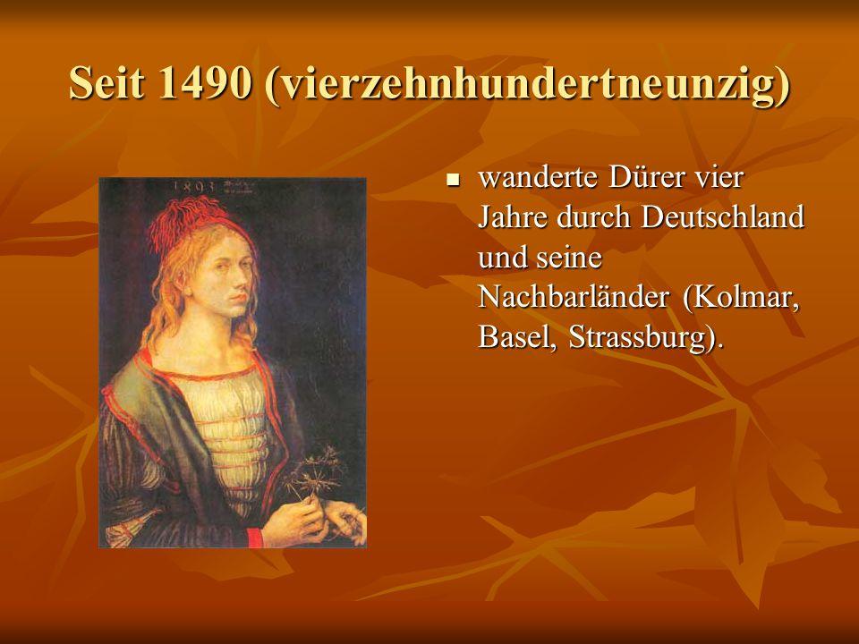 Seit 1490 (vierzehnhundertneunzig)