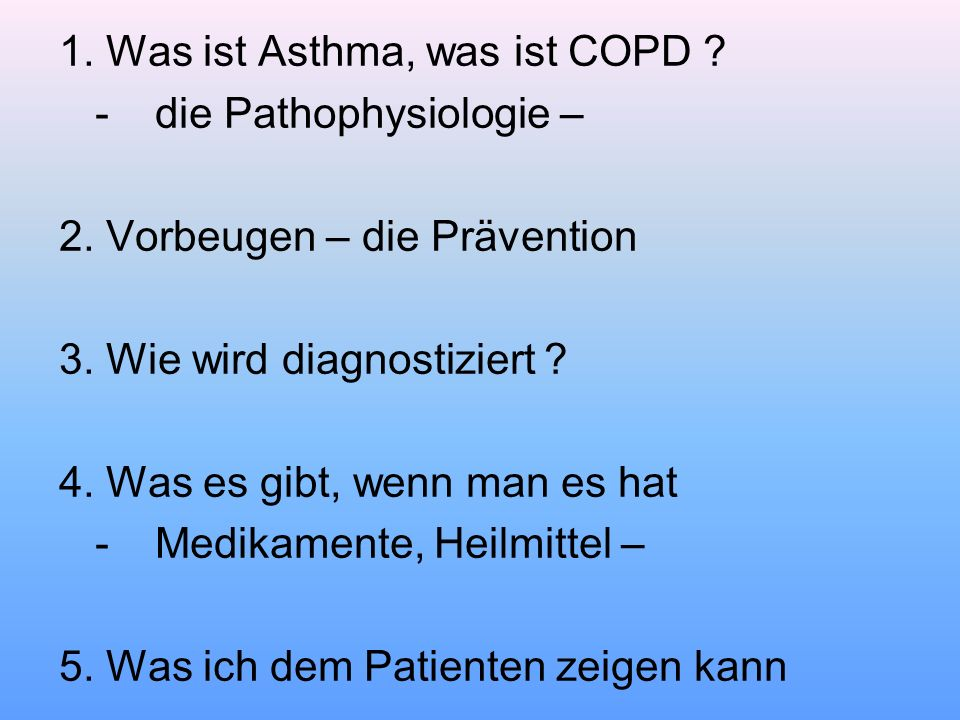1. Was ist Asthma, was ist COPD