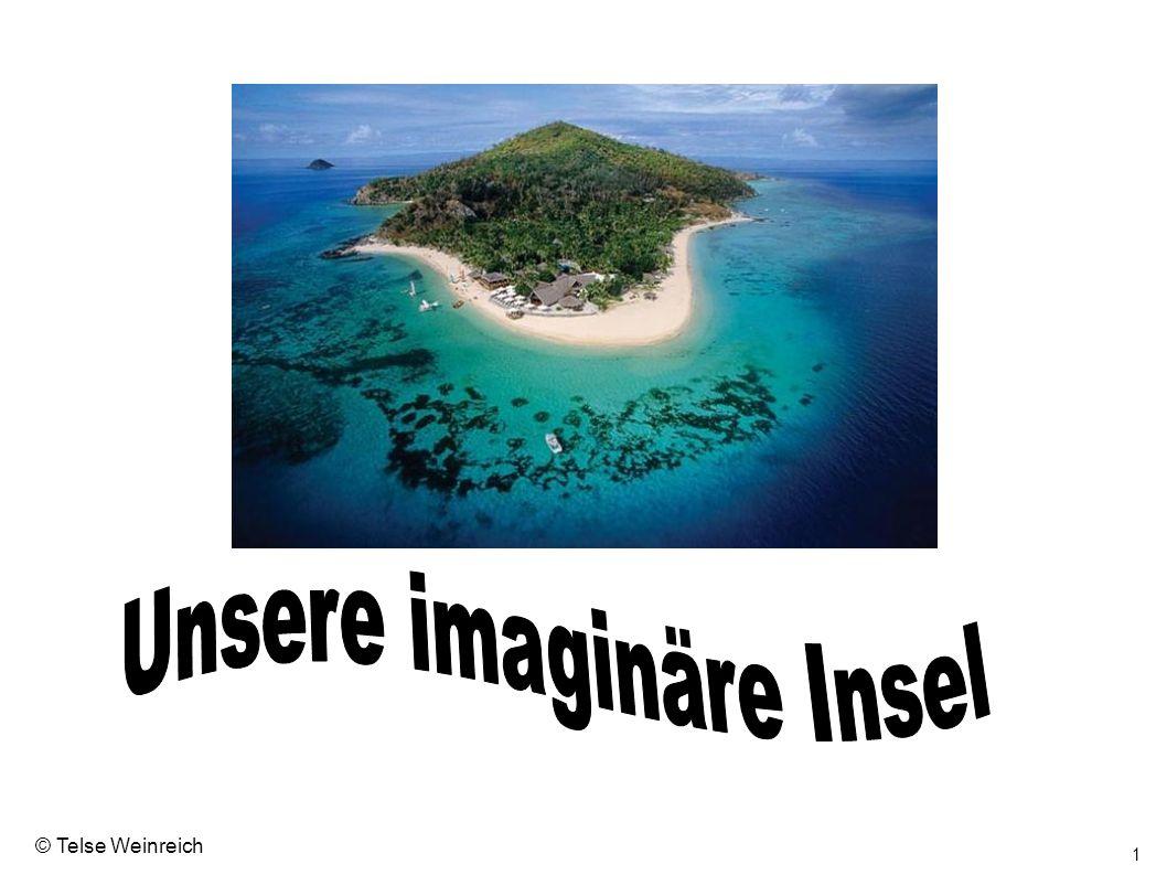 Unsere imaginäre Insel