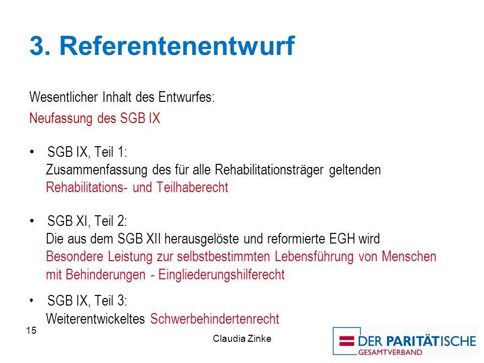 3. Referentenentwurf Wesentlicher Inhalt des Entwurfes: