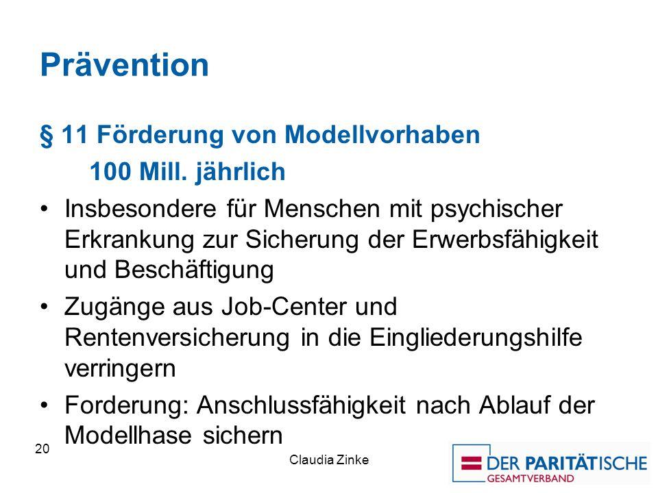 Prävention § 11 Förderung von Modellvorhaben 100 Mill. jährlich