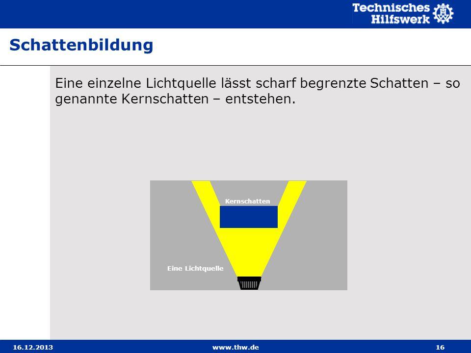 SchattenbildungEine einzelne Lichtquelle lässt scharf begrenzte Schatten – so genannte Kernschatten – entstehen.