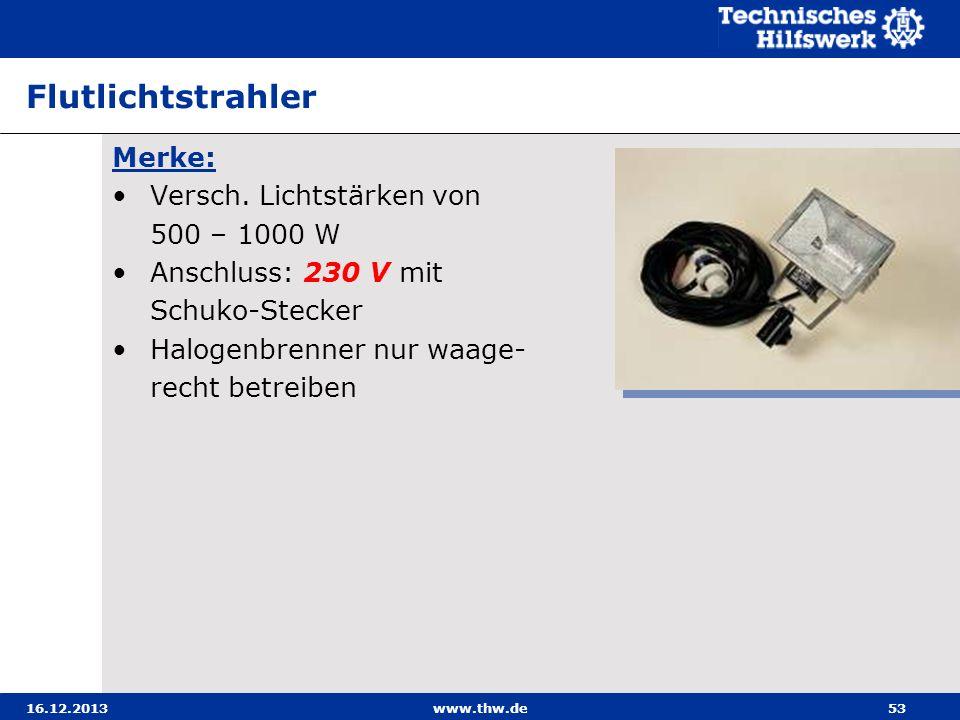Flutlichtstrahler Merke: Versch. Lichtstärken von 500 – 1000 W