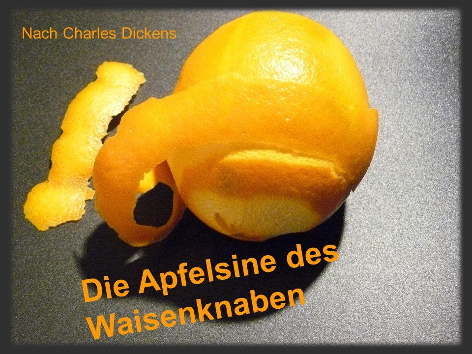 Die Apfelsine des Waisenknaben