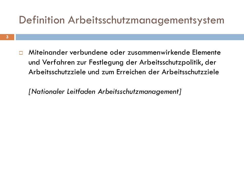 Definition Arbeitsschutzmanagementsystem