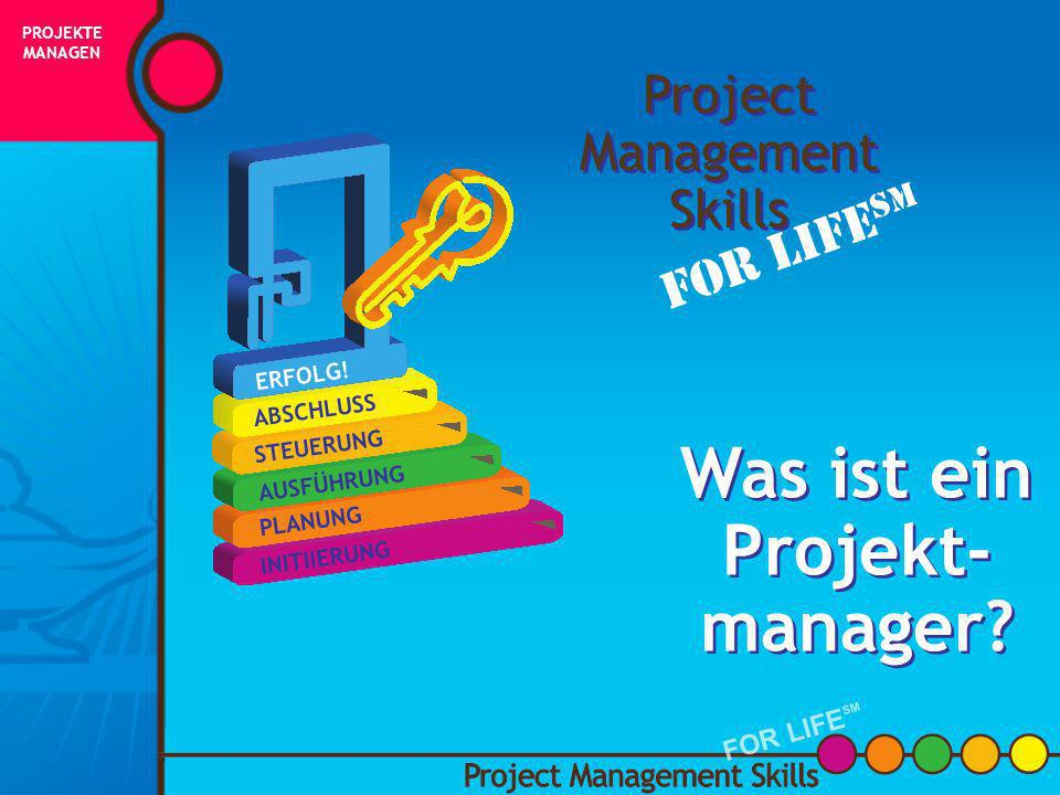 Was ist ein Projekt- manager